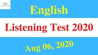 English full listening practice test with answers - August 06, 2020