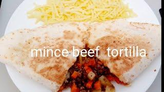 Mince beef cheese tortilla(easy recipes for breakfast or dinner)