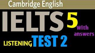 Cambridge IELTS 5 Listening Test 2 with answers I IELTS Listening Test 2020 I IELTS 5 I TEST 2
