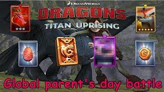 Dragons: Titan Uprising / Global Parent's Day Battle / Full Event / BP 7900+/Gameplay (Android, iOS)