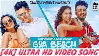 Goa Beach (Full Video Song) | Tony Kakkar Neha Kakkar | Aditya Narayan,Goa Wale Beach Pe, New Song