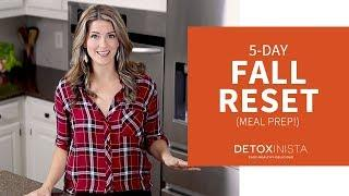 5-Day Fall Reset (Easy Meal Prep for the Week!)
