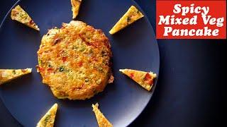 Instant breakfast recipe, Indian style spicy pancake recipe, cutlet recipe, Spicy Mixed veg Pancakes
