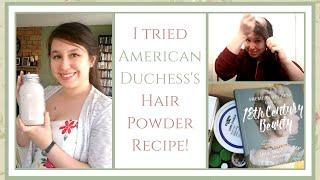 Quick and Easy Hair Powder (and How to Use It!) | American Duchess Beauty Book Review