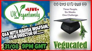 Q&A With Marisa Wolfson, Film Director of VEGUCATED