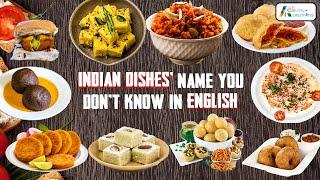 Indian Food Dishes Names You don't know in English | Must watch | Lockdown Ft Priya Darshini
