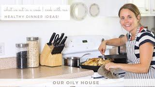 Come Cook with Me | Healthy Dinner Ideas | Family Friendly Meals