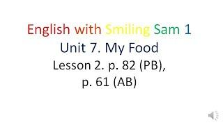 English with Smiling Sam 1. Karpyuk. Unit 7. My Food. Lesson 2. Letters Nn, Oo