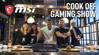 MSI Cook Off Gaming Show (Non-English speaking) | MSI