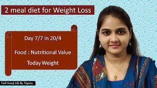 My Husband's Day 7/7 of 2 meals in 20/4 || Nutritional Values || Feel Good Life by Tripura