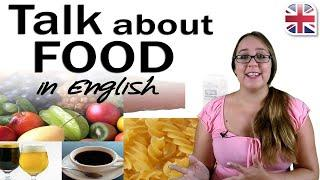 How to Talk About Food - Adjectives to Describe Food in English - Spoken English Lesson