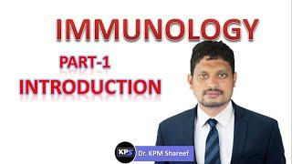 IMMUNOLOGY- PART 1- INTRODUCTION