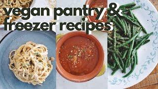 LAZY VEGAN RECIPES... DON'T GO OUTSIDE LOL (Easy Vegan Pantry & Freezer Recipes)