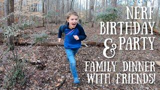 Nerf Birthday Party || Big Family Dinner with Friends