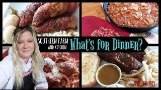 What's For Dinner? || Cook With Me || Southern Farm and Kitchen