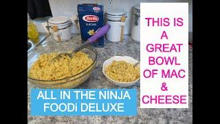ALL AMERICAN MAC & CHEESE RECIPE / HOW TO MAKE MAC & CHEESE / MAC & CHEESE IN THE NINJA FOODi DELUXE