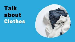IELTS Speaking Practice Live Lessons - Topic CLOTHES