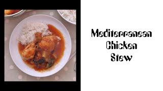 Recipe: Mediterranean Chicken Stew