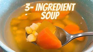 3 INGREDIENT SOUP RECIPES | HEALTHY VEGETABLE SOUP RECIPE | 3 INGREDIENT HEALTHY RECIPES | EASY SOUP