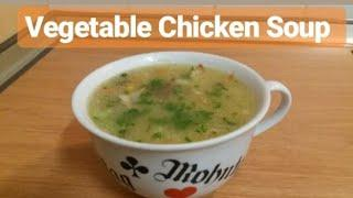 Mix Vegetables Chicken Soup Recipe |vegetarian Healthy Soup|