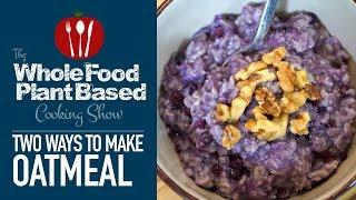 What I Eat for Breakfast Whole Food Plant Based