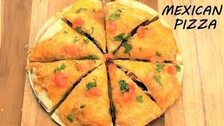 Mexican Pizza Recipe | Easy Quick Kid's Snack | Appetizer