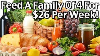 Cheap Dinner Ideas - How To Feed A Family Of 4 For $26 For The ENTIRE WEEK!