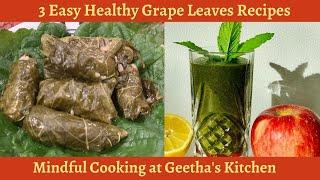 3 Easy Healthy Recipes with Grape leaves| Dolmas |Stuffed Grape Leaves|Pulinkari |Vegan Recipes|122