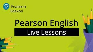 Pearson English Live Lesson 2:  Using Language Effectively