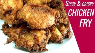 Spicy & Crispy Chicken Fry recipe | How to make Restaurant style Fried chicken at home