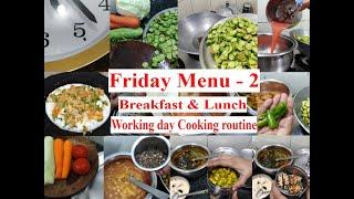 Friday Menu - 2 | Breakfast & Lunch |  My Working Day  Morning Cooking  routine