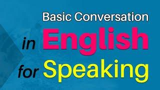 Basic Conversation in English for Speaking | Every day English Conversation Practice