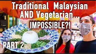 Vegetarian Malay Dishes don't exist.. Part 2/2 | Traditional Malaysian Food Vlog, Kuala Lumpur 2020