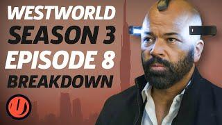"""WESTWORLD Breakdown: Season 3 Episode 8 """"Crisis Theory"""" Explained, Theories, & Things You Missed"""