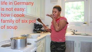 VLOG: LIFE in Germany is not easy+ How I COOK FAMILY OF SIX POT OF SOUP