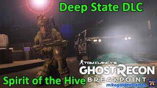 Splinter Cell Deep State DLC - Mission Spirit of the Hive | Ghost Recon Breakpoint
