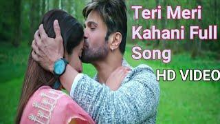 Teri Meri Kahani Full Song,HD VIDEO,Ranu Mondal & Himesh Reshammiya,New Song,यह सॉन्ग वायरल हो चुका