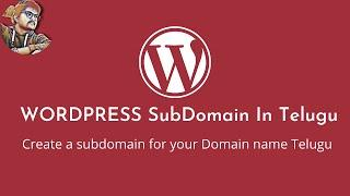 How to Create wordpress Subdomain Telugu ||Step by step Wordpress tutorial Telugu||SanDeep 360 Tech