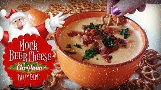 Mock Beer Cheese Dip/ Christmas Party Food Series 2019/ Southern Farm and Kitchen