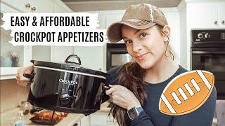 SUPER BOWL 2020: EASY & AFFORDABLE CROCKPOT APPETIZERS: 5 INGRDIENTS OR LESS