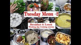 Tuesday Menu - 2 | Breakfast & Lunch | My Working Day  Morning Cooking  routine