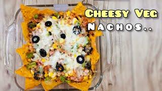 Cheesy Veg Nachos | cafe style cheese nachos | loaded nachos |snacks recipe | party recipe