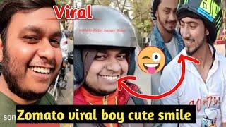 Zomato Delivery Boy viral video, with faisu Hasnain Tik Tok video| zomato boy suno cute smile video