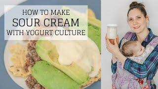 Sour Cream Yogurt Recipe | HOW TO MAKE SOUR CREAM | Bumblebee Apothecary