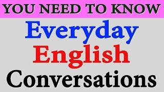 Daily English Conversations Listening and Speaking Practice Everyday Sentences used in Conversations