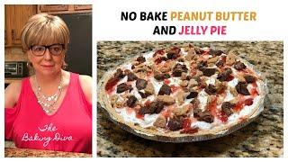 No Bake PEANUT BUTTER AND JELLY PIE.  Perfect for summer! Step Away From The Oven!!