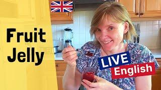 English Jelly: would YOU eat it?  Listen to ENGLISH & have fun watching me make it, and then... try!