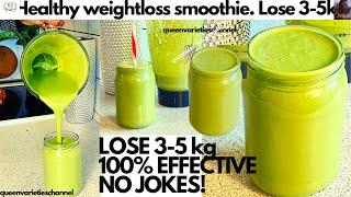 PROTEIN WEIGHTLOSS SMOOTHIE| Healthy Green Smoothie Recipe/STRONGEST BREAKFAST FAT BURNER,Lose 3-5kg