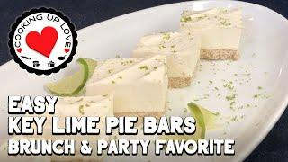 Easy Key Lime Pie Bars Recipe For A Crowd | Easy Dessert Recipes | Cooking Up Love