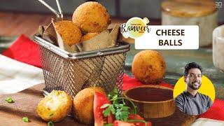 Crispy Cheese Balls (soft centre) | चीज़ बॉल्ज़ | Easy Snack-Cheese balls recipe | Chef Ranveer Brar